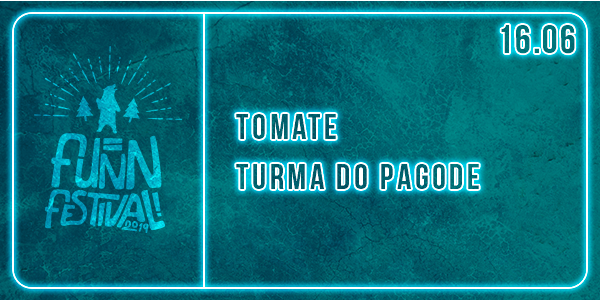 tomate-16.06-banner-app_(1).png 16.JUN.2019 - Tomate + Turma do Pagode Compre ingressos na FUNN FESTIVAL