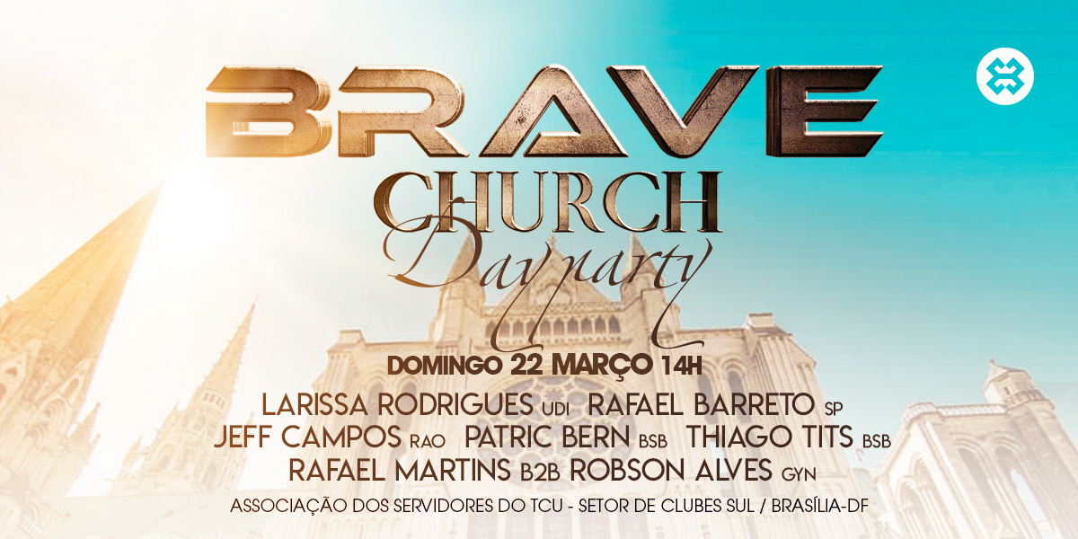 banner-site-dia-02.jpg  DAY PARTY Compre ingressos na BRAVE